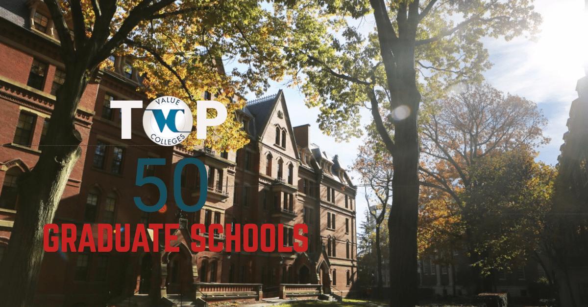 Best Nursing Schools In Texas >> Top 50 Best Value Graduate School Rankings