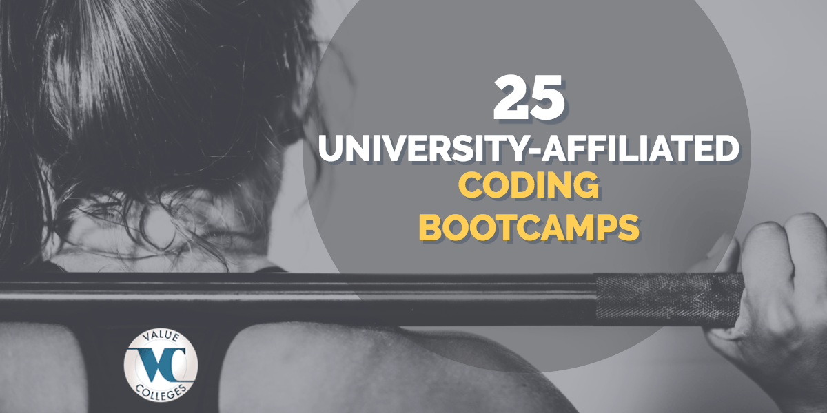 Top 25 University Coding Boot Camps Value Colleges
