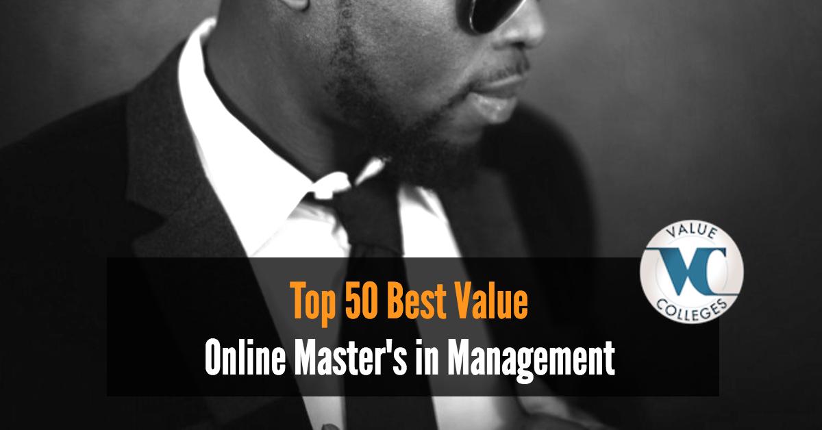 Top 50 Best Value Online Master S In Management Programs For 2017 Value Colleges