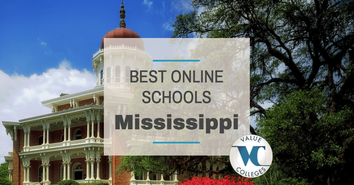 Top 10 Best Online Colleges In Mississippi  Value Colleges. Sharif University Of Technology. Forensic Psychology Universities. Tax Return Identity Theft Shed Moving Service. International Diabetes Center. How To Get Rid Of Acne In 2 Days. Dentist Salary In New York Italian Cuss Words. What Is A Registered Nurse Ja Company Program. Auto Insurance Orlando James Hardie Iron Gray