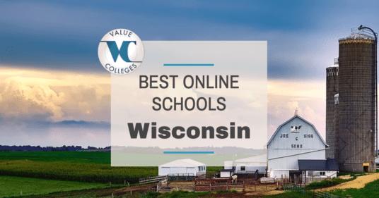 Top 10 Best Online Colleges In Wisconsin